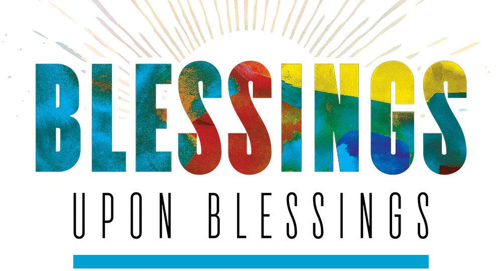 blessings upon blessings isaiah 60 israel my glory